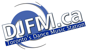DJFM - Toronto's Dance Music Station